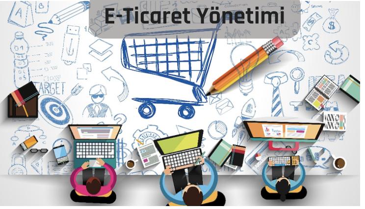 E-Ticaret Yönetimi